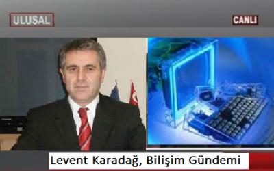 Levent Karadağ, Ulusal Kanal Program Konuğu